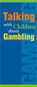 Talking with Children about Gambling